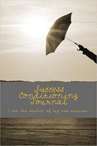 Success Conditioning Journal