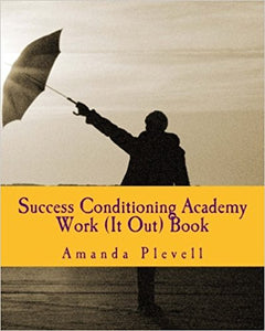 Success Conditioning Work It Out Book