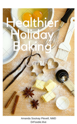Healthier Holiday Baking