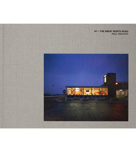 Paul Graham: A1 - The Great North Road (Second Printing, Signed)