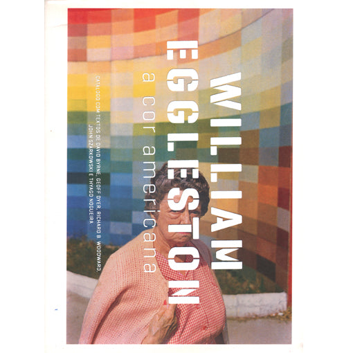 William Eggleston: A Cor Americana (Signed)