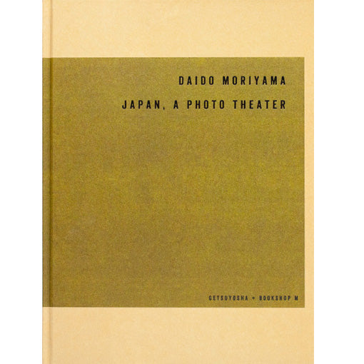 Daido Moriyama: Japan, A Photo Theatre (Signed)