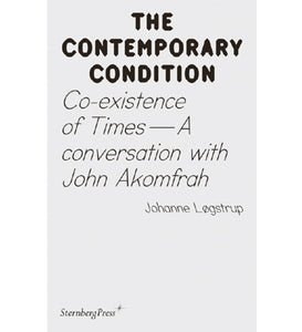 Johanne Løgstrup: Co-existence of Times -  A Conversation with John Akomfrah (The Contmporary Condition)