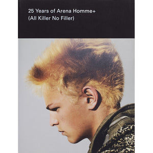Ben Kelway and Lucy Kumara Moore: 25 Years of Arena Homme+