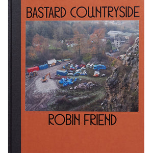 Robin Friend: Bastard Countryside