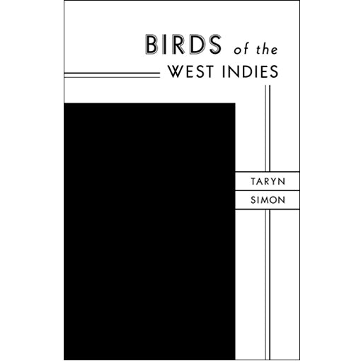 Taryn Simon: Birds of the West Indies (Signed)