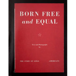 Joseph Maida & Ansel Adams: Born Free & Equal (Signed)