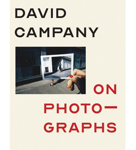 David Campany: On Photographs (Signed)