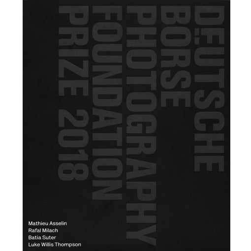 Deutsche Börse Photography Foundation Prize 2018