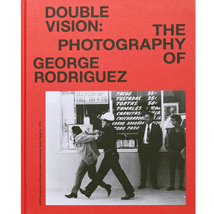 George Rodriguez: Double Vision