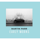 Martin Parr: Early Works