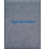 Cam Hicks: For the Porch (Signed, Out of Print)