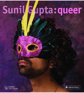 Sunil Gupta: Queer (Signed, Out of Print)