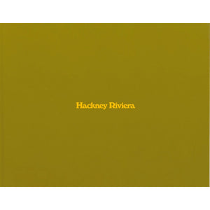 Nick Waplington: Hackney Riviera