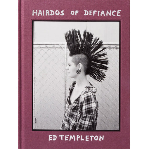 Ed Templeton: Hairdos of Defiance (Signed)
