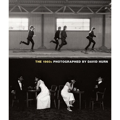 David Hurn: The 1960s - Photographed by David Hurn (Signed)