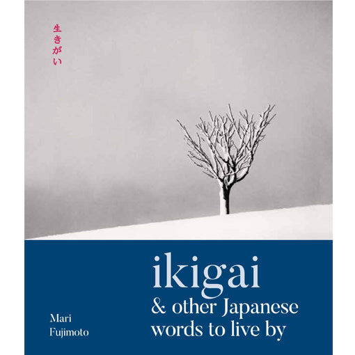 Michael Kenna: Ikigai & Other Words to Live By (Signed)