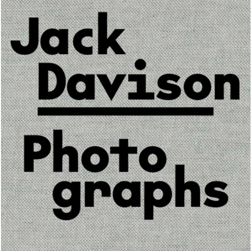 Jack Davison: Photographs (Third Printing)