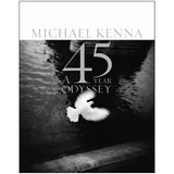 Michael Kenna: A 45 years odyssey (Signed)