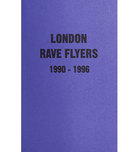 Matt Acornly: London Rave Flyers 1990-1996