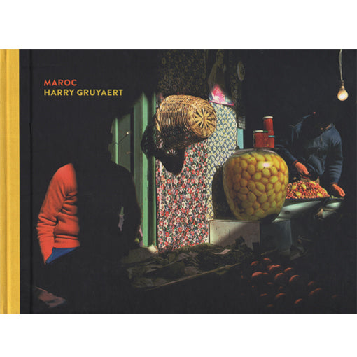 Harry Gruyaert: Maroc (Signed, out of print)
