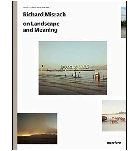 Richard Misrach on Landscape and Meaning