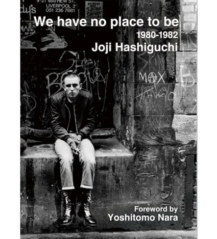 Joji Hashiguchi: We Have No Place To Be, 1980-1982