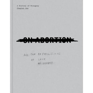 Laia Abril: On Abortion (Signed, Pre-Order)