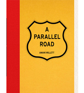 Amani Willett: A Parallel Road