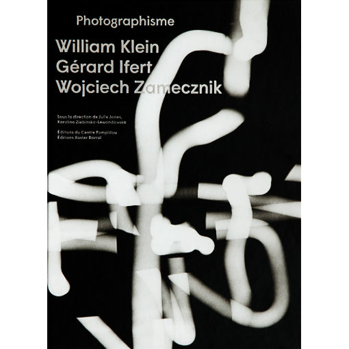 William Klein, Gérard Ifert, Wojciech Zamecznik: Photographisme