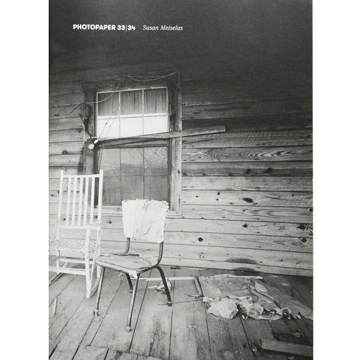 Susan Meiselas: Photopaper 33/34 - Porch Portraits, South Carolina & Mississippi 1974 (Signed)