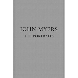 John Myers: The Portraits (Signed)