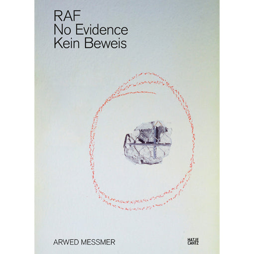 Arwed Messmer: RAF - No Evidence / Kein Beweis