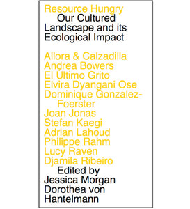 Resource Hungry: Our Cultured Landscape and its Ecological Impact