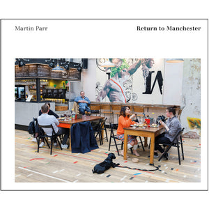Martin Parr: Return to Manchester