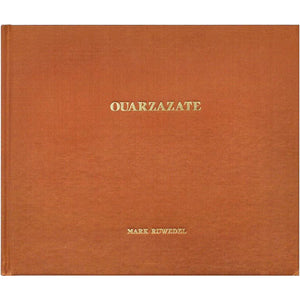 Mark Ruwedel: Ouarzazate (Signed)