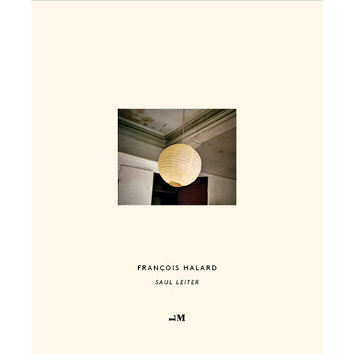 François Halard: Saul Leiter (Second Edition)