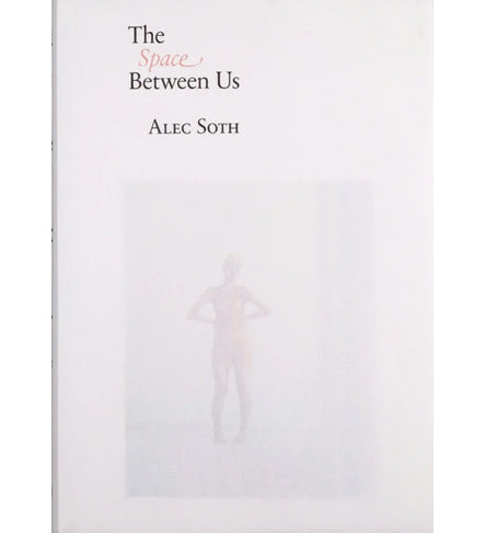 Alec Soth: The Space Between Us