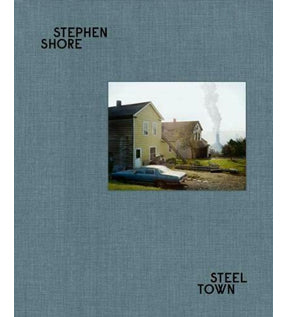 Stephen Shore: Steel Town (Signed)