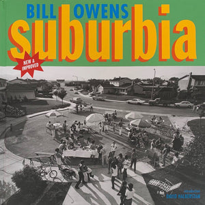 Bill Owens: Suburbia (Signed)