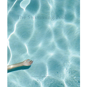 Deanna Templeton: The Swimming Pool (Signed)