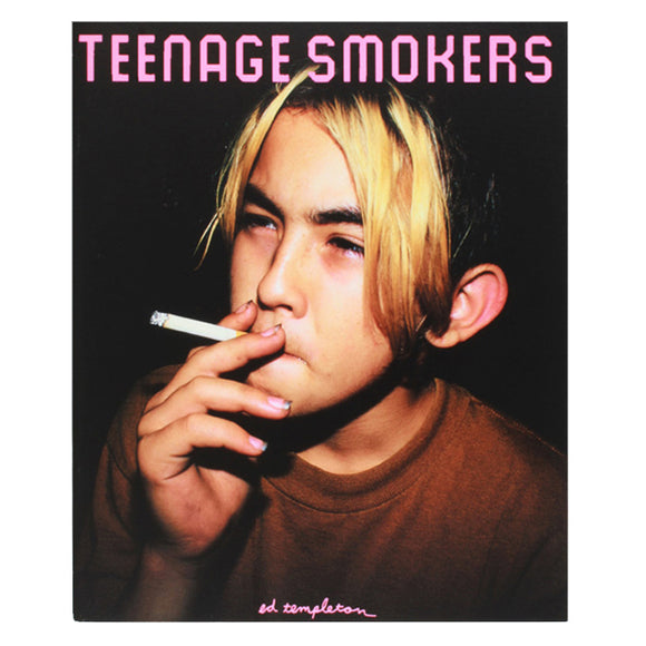 Ed Templeton: Teenage Smokers (First Edition, Signed)
