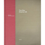 Stephen Gill: The Pillar (Signed)