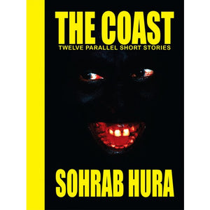 Sohrab Hura: The Coast