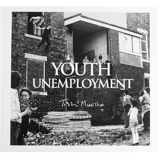 Tish Murtha: Youth Unemployment