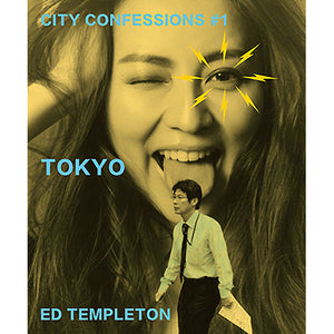 Ed Templeton: City Confessions #1 Tokyo (Signed, Pre-Order)