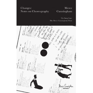 Merce Cunningham: Changes - Notes on Choreography