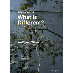 Wolfgang Tillmans (Ed.): Jahrsering 64 - What is Different?