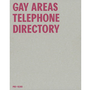Gay Areas Telephone Directory (Facsimile Edition)