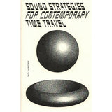 G Lucas Crane: Sound Strategies For Contemporary Time Travel